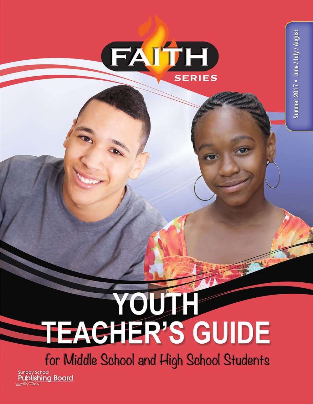 Faith Series Youth Teacher's Guide: For Middle School and High School Students (Summer 2017)–Digital Edition