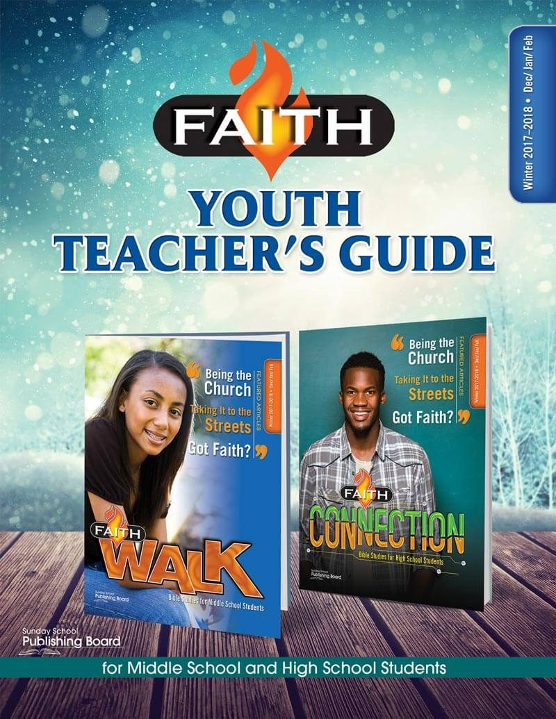 Faith Series Youth Teacher's Guide: For Middle School and High School Students (Winter 2017)–Digital Edition