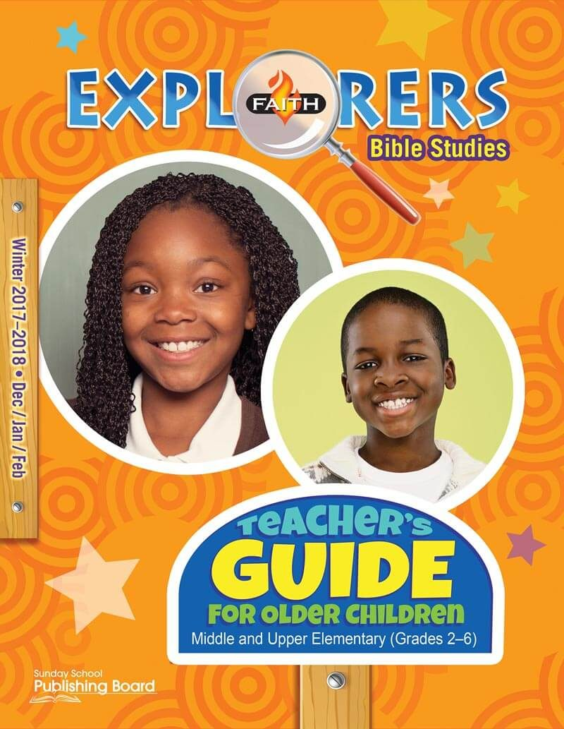 Faith Explorers Teacher's Guide for Grades 2-6 (Winter 2017)-Digital Edition
