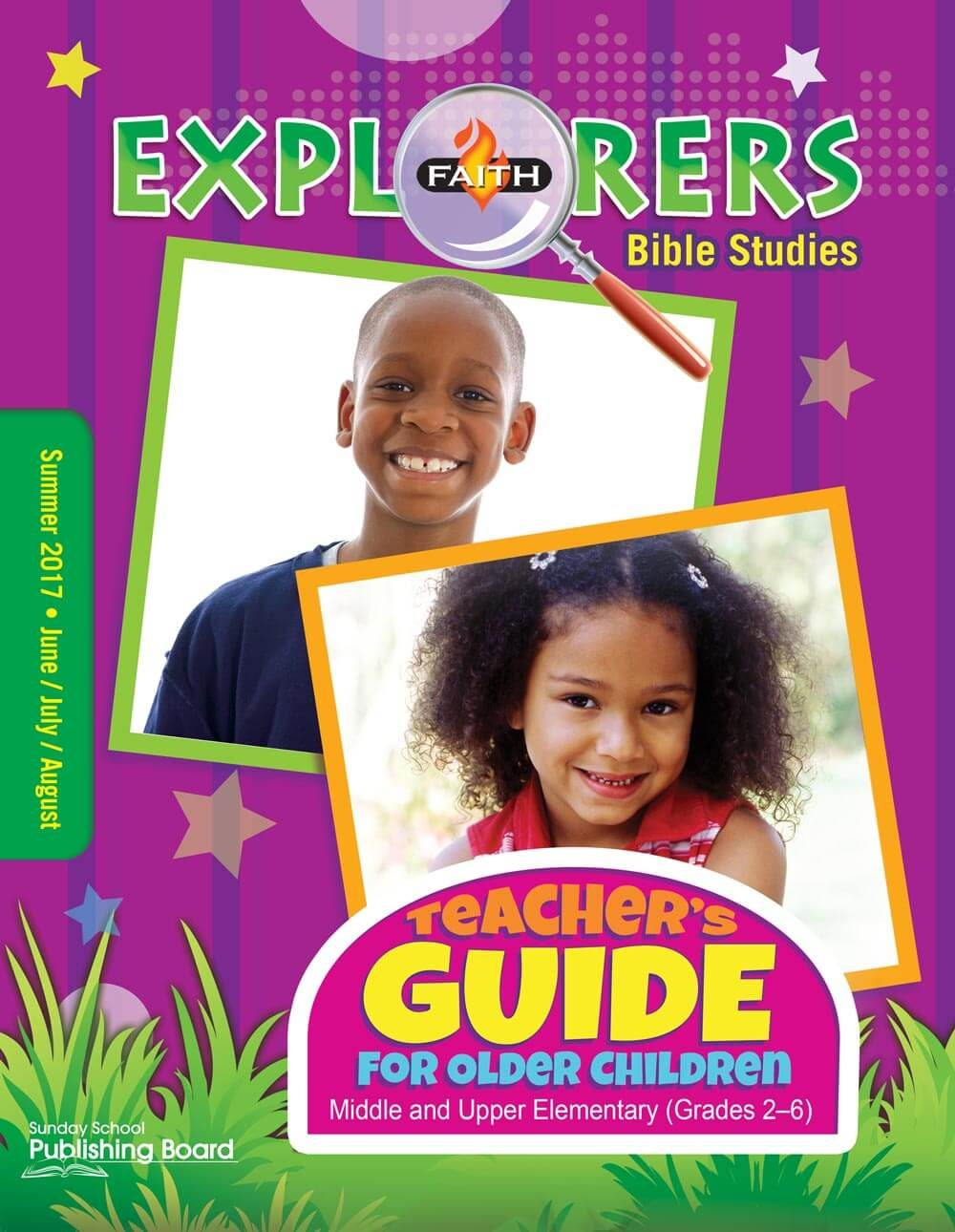 Faith Explorers Older Children's Teacher Guide: For Middle and Upper Elementary Students (Summer 2017)–Digital Edition