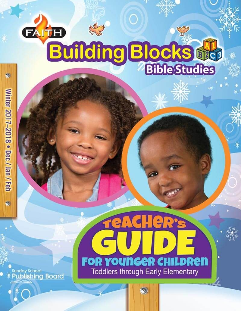 Faith Building Blocks Teacher's Guide for Toddlers to Grade 1 (Winter 2017)-Digital Edition
