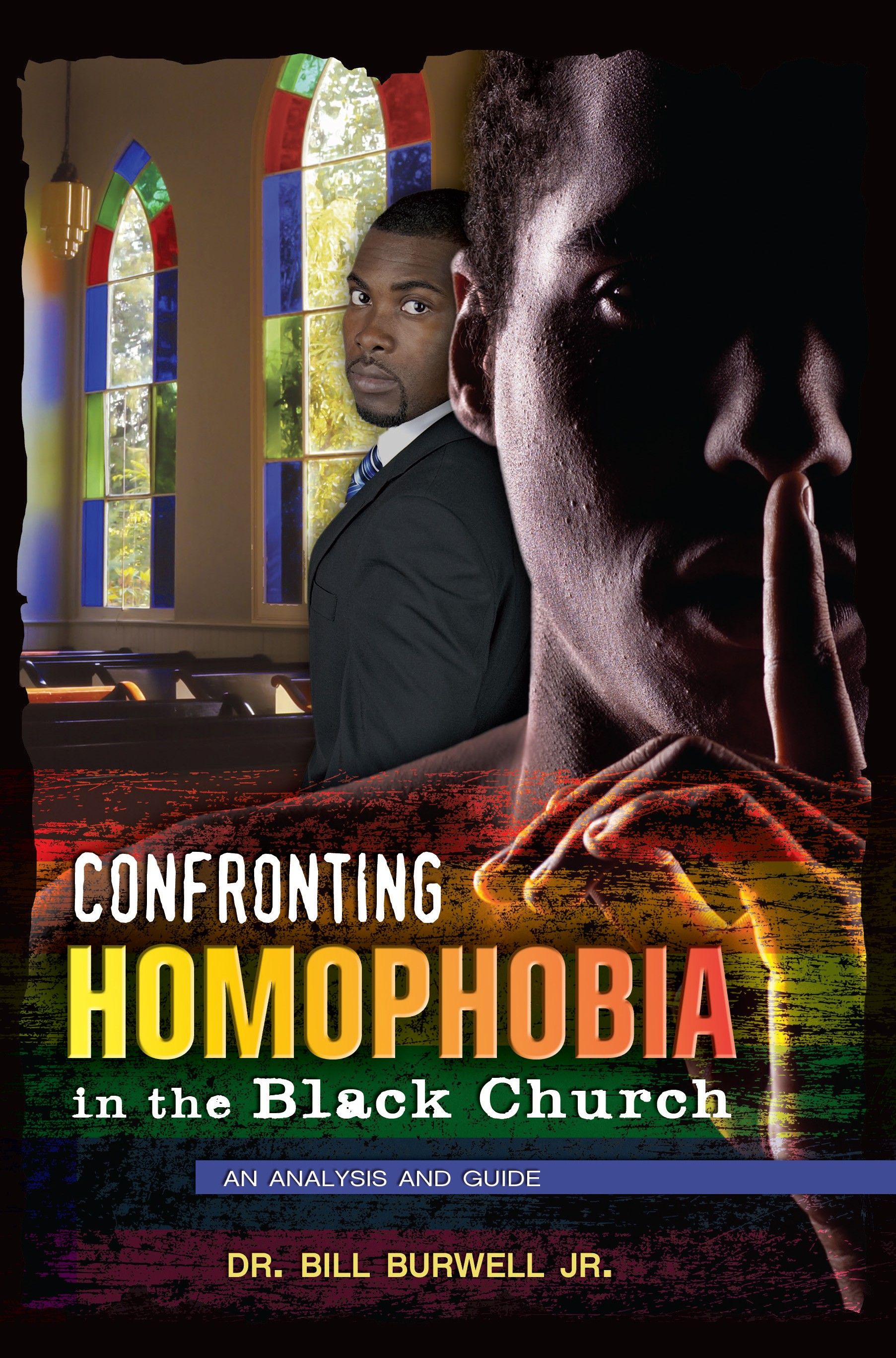 Confronting Homophobia in the Black Church: Analysis and Guide