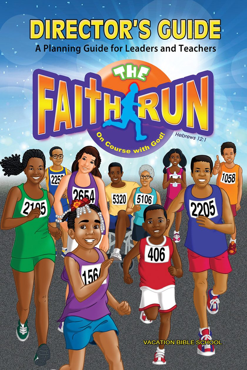 VBS The Faith Run Director's Guide 2017