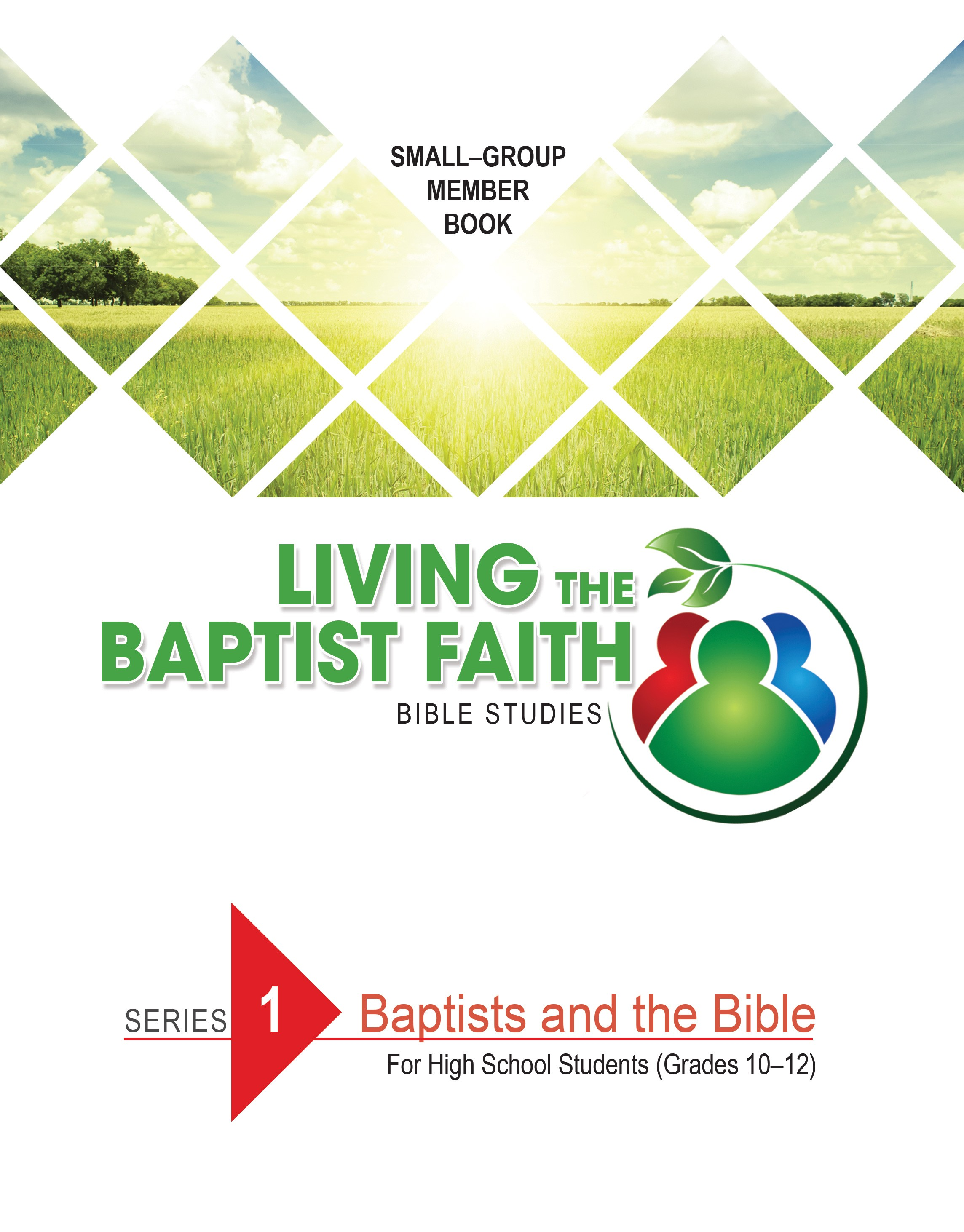 Series 1: Baptists and the Bible (for High School Students)