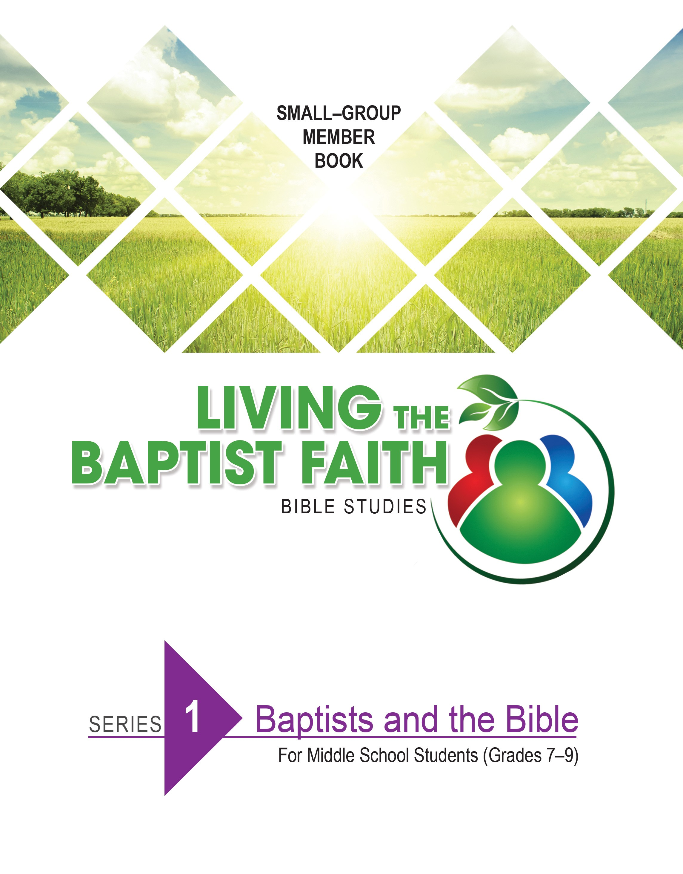 Series 1: Baptists and the Bible (for Middle School Students)