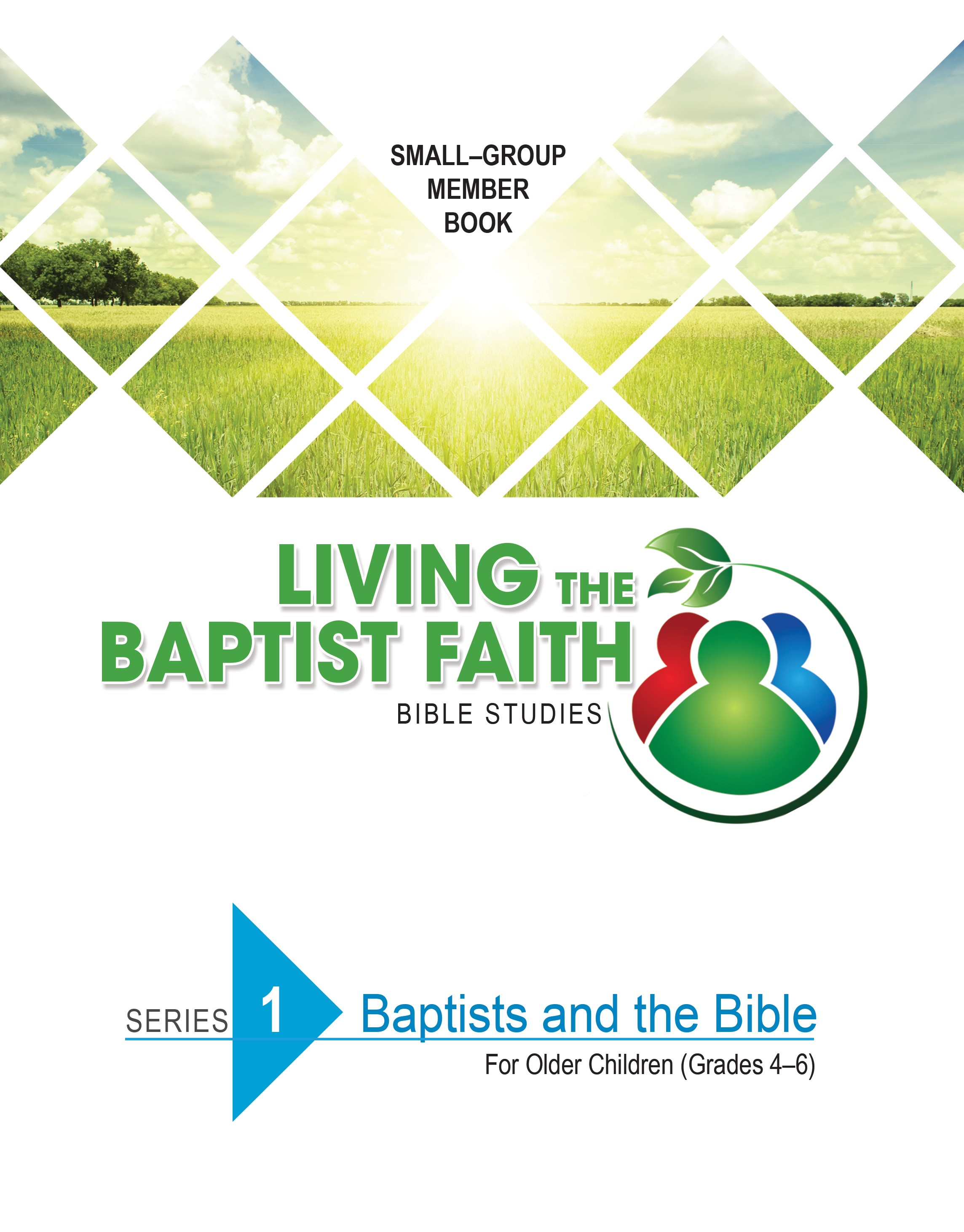 Series 1: Baptist and the Bible (for Older Children)