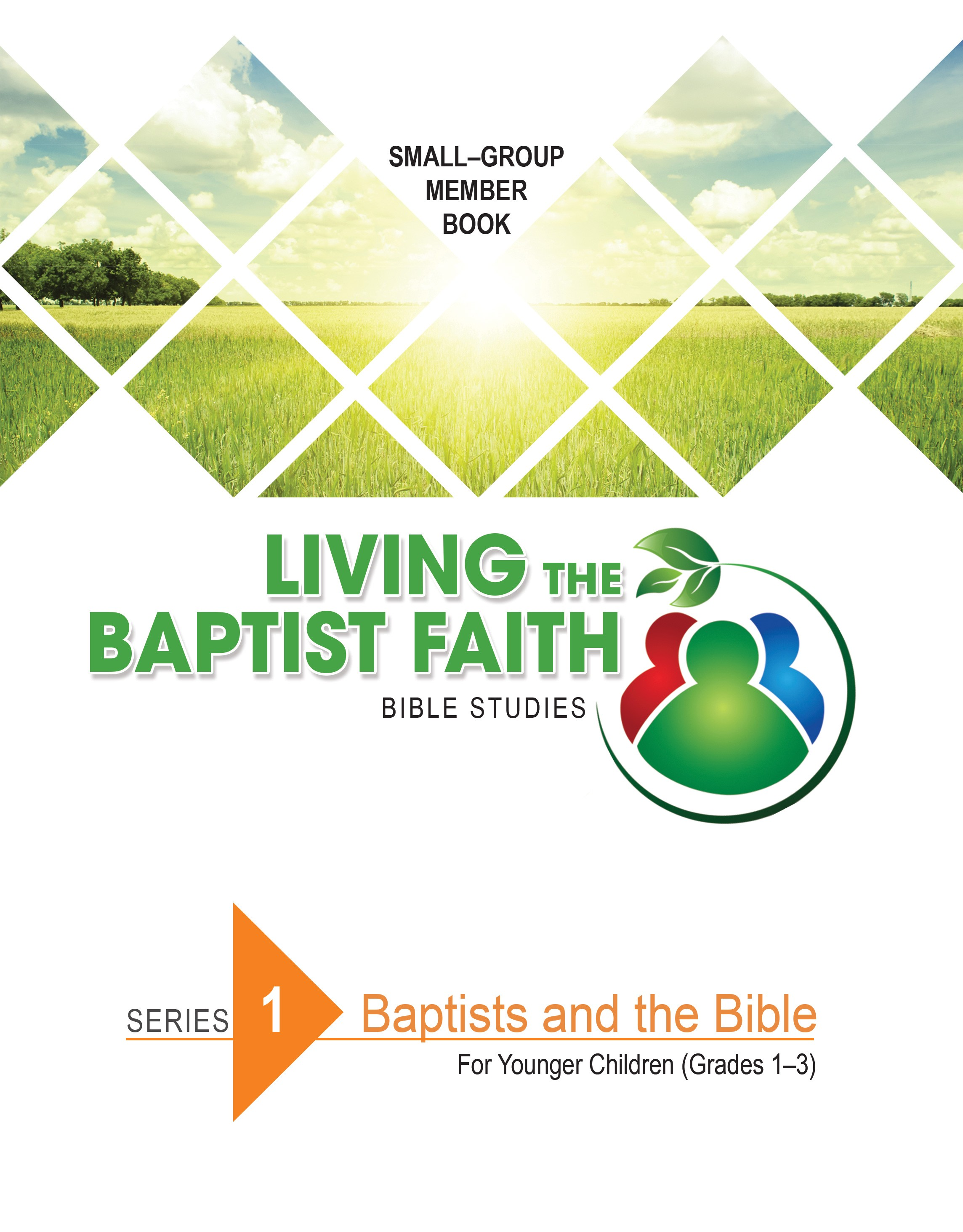 Series 1: Baptists and the Bible (for Younger Children)