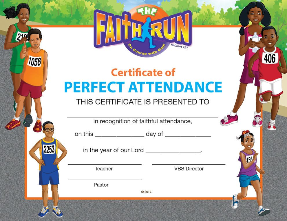 VBS The Faith Run Certificate of Perfect Attendance
