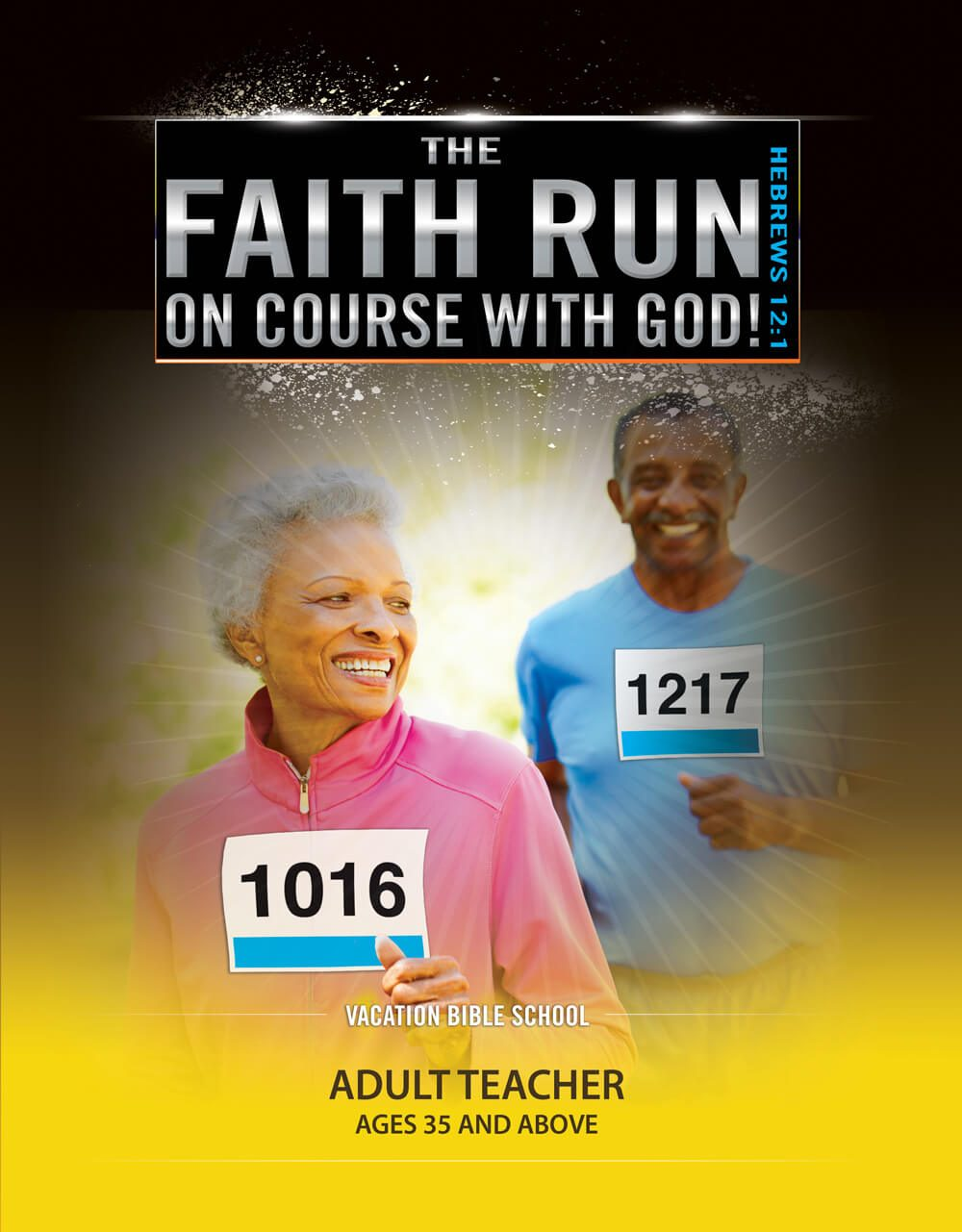 VBS The Faith Run Adult Teacher 2017