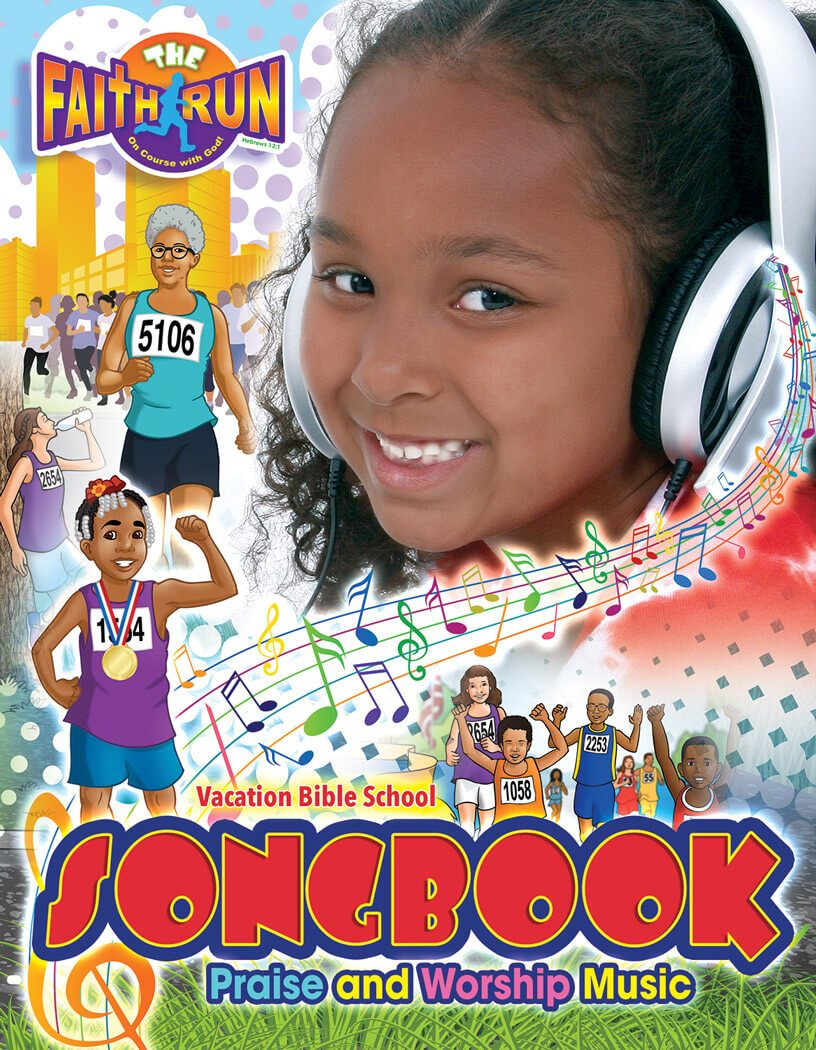 The Faith Run VBS Music Songbook 2017