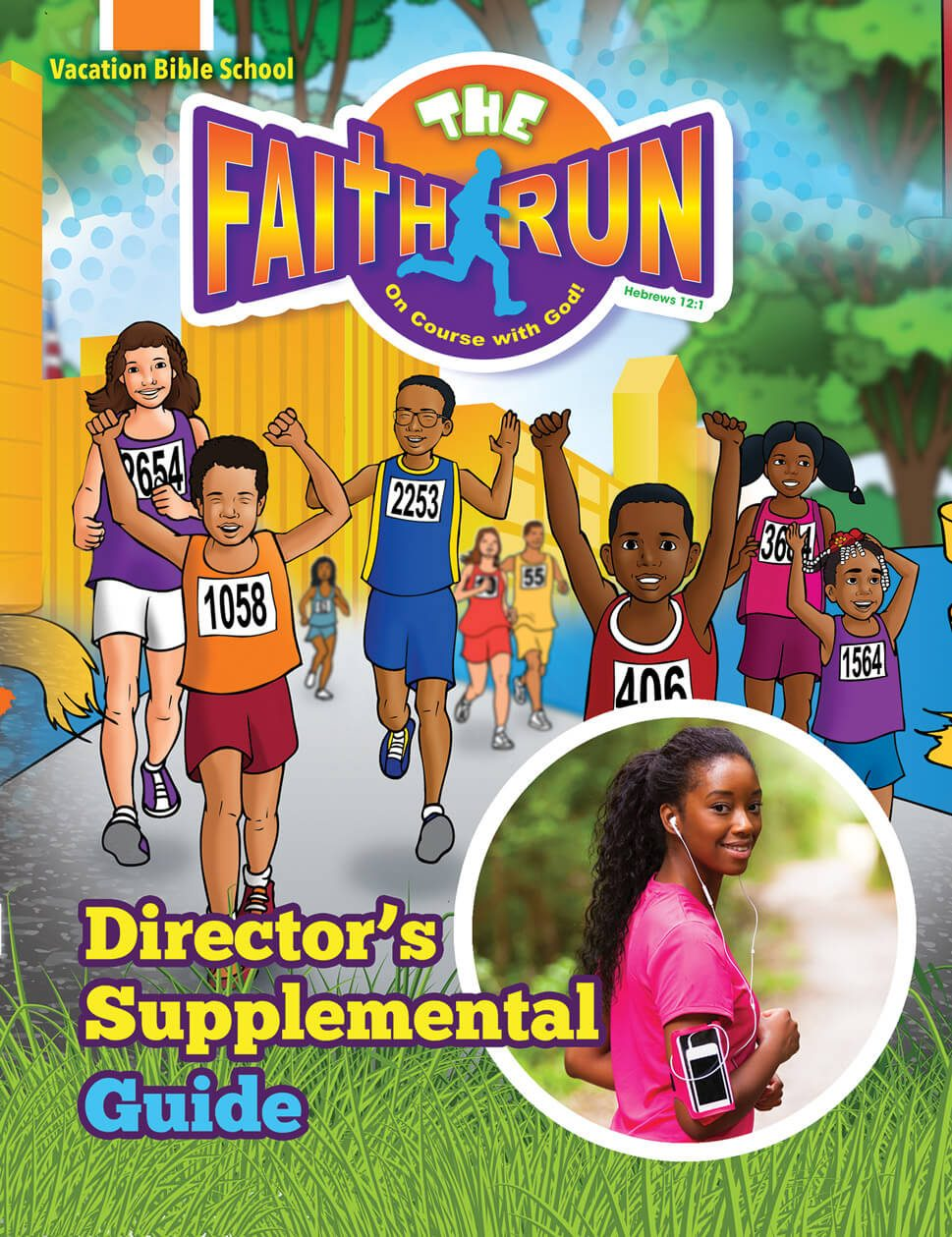 VBS The Faith Run Director's Supplemental Guide 2017