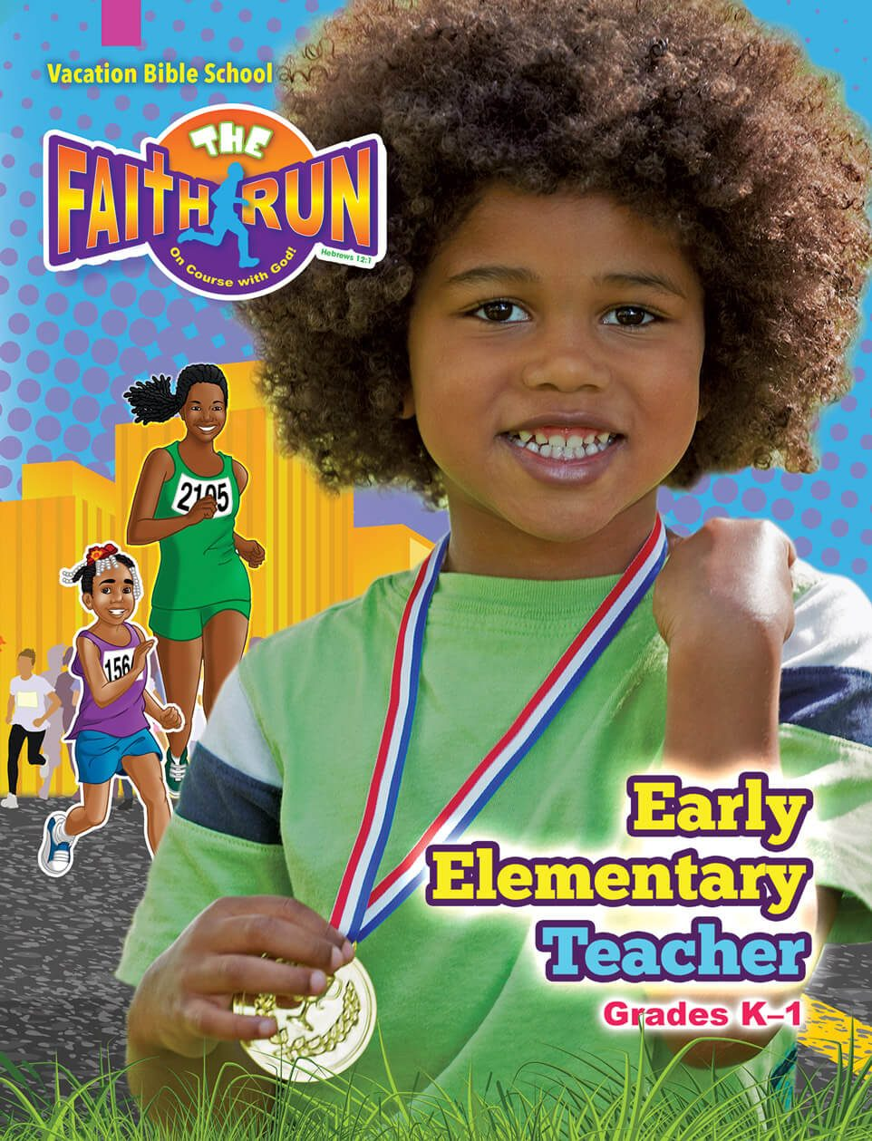 VBS The Faith Run Early Elementary Teacher 2017