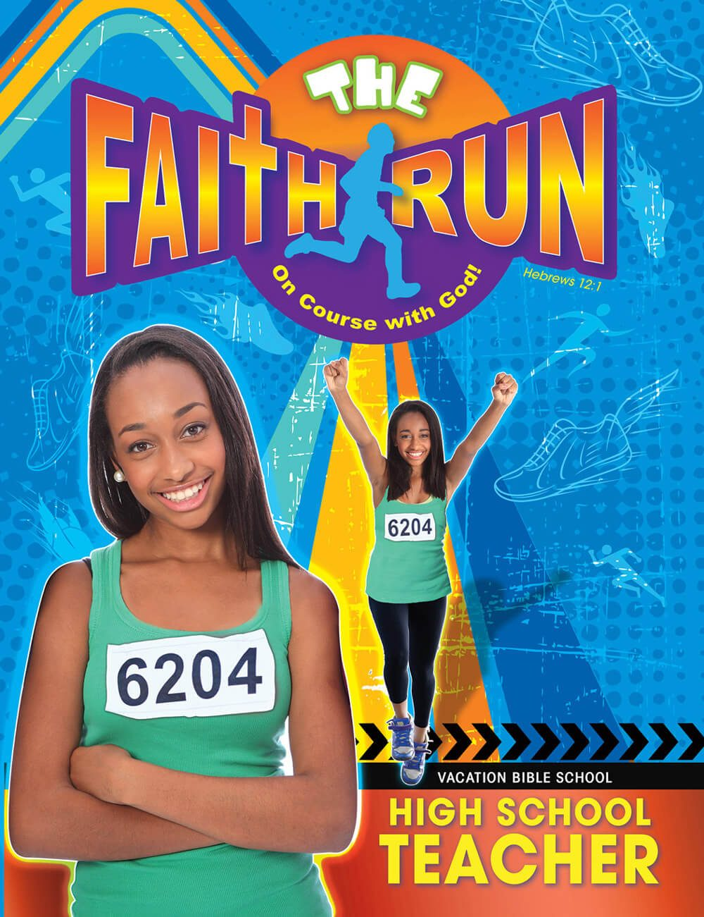 VBS The Faith Run High School Teacher 2017