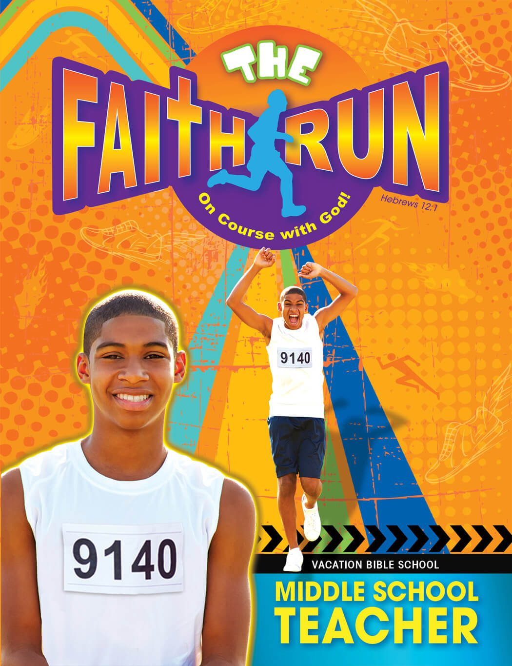 VBS The Faith Run Middle School Teacher 2017