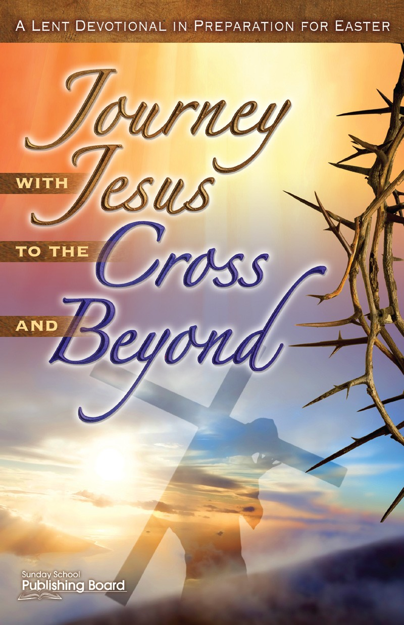 A Lent Devotional in Preparation for Easter
