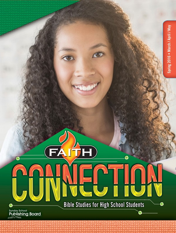 Faith Connection Bible Studies for High School Students (Spring 2016)–Digital Edition