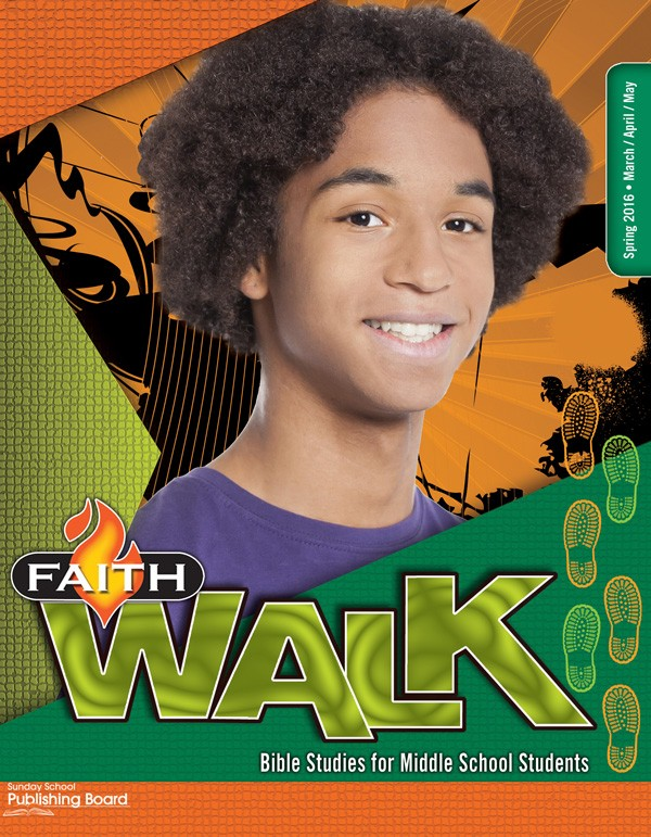 Faith Walk Bible Studies for Middle School Students (Spring 2016)–Digital Edition