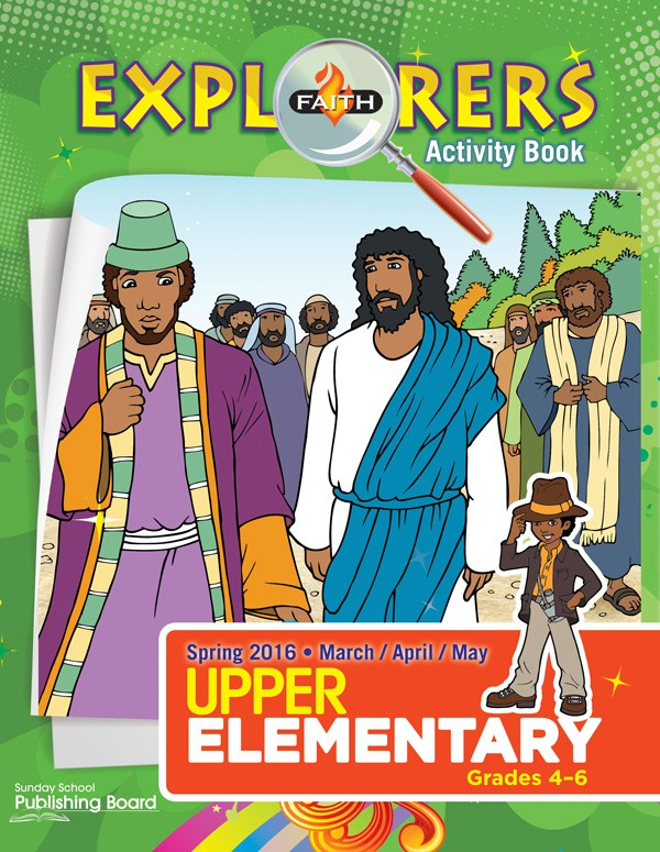 Faith Explorers Upper Elementary Activity Book (Spring 2016)–Digital Edition