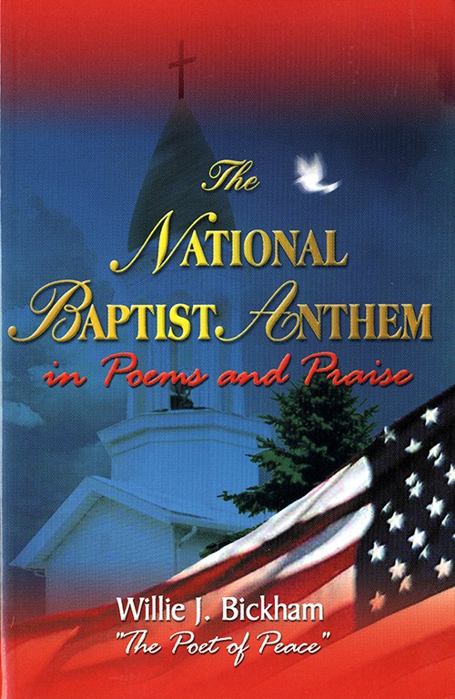 The National Baptist Anthem in Poems and Praise