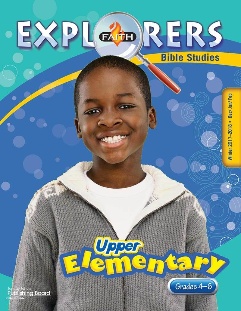 Faith Explorers Bible Studies, Upper Elementary for Grades 4-6 (Winter 2017)-Digital Edition