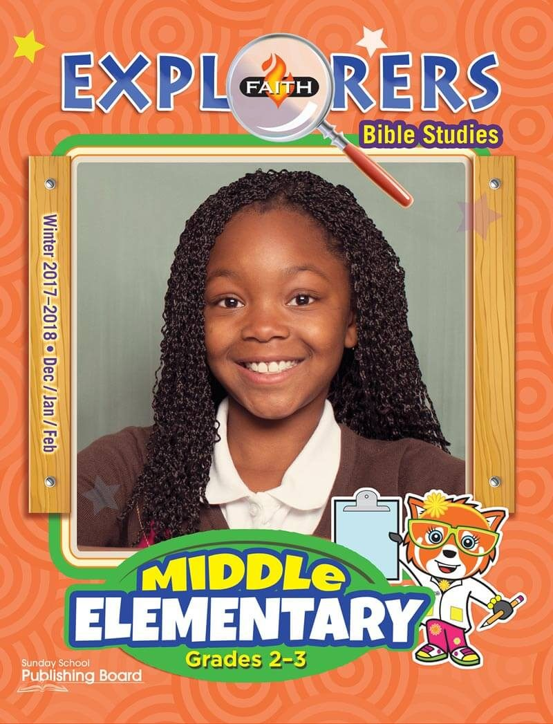 Faith Explorers Bible Studies, Middle Elementary for Grades 2-3 (Winter 2017)-Digital Edition