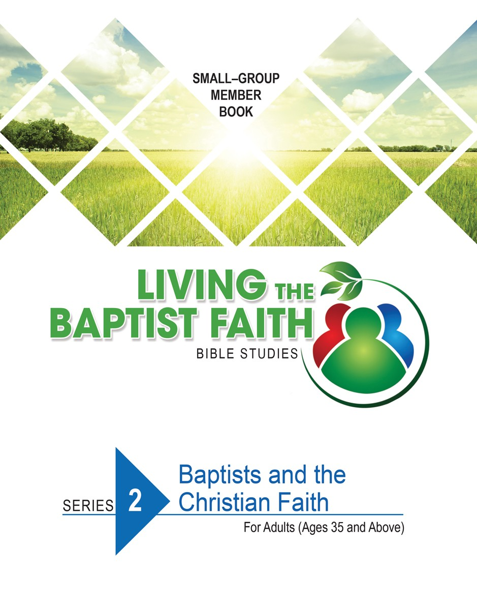 Series 2: Baptists and the Christian Faith (for Adults)