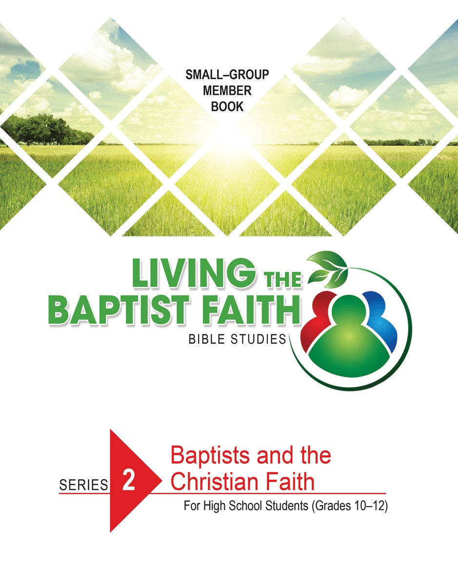 Series 2: Baptists and the Christian Faith (for High School Students)