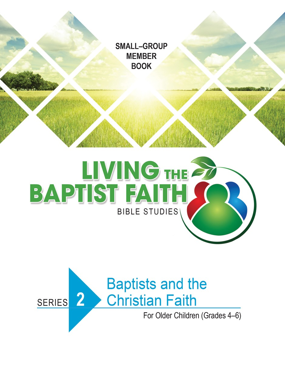 Series 2: Baptists and the Christian Faith (for Older Children)