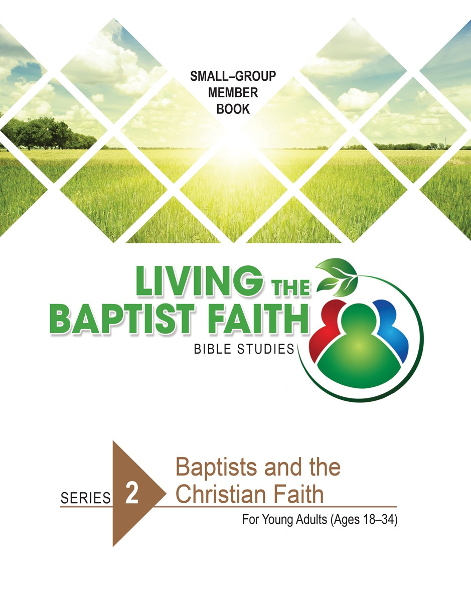 Series 2: Baptists and the Christian Faith (for Young Adults)
