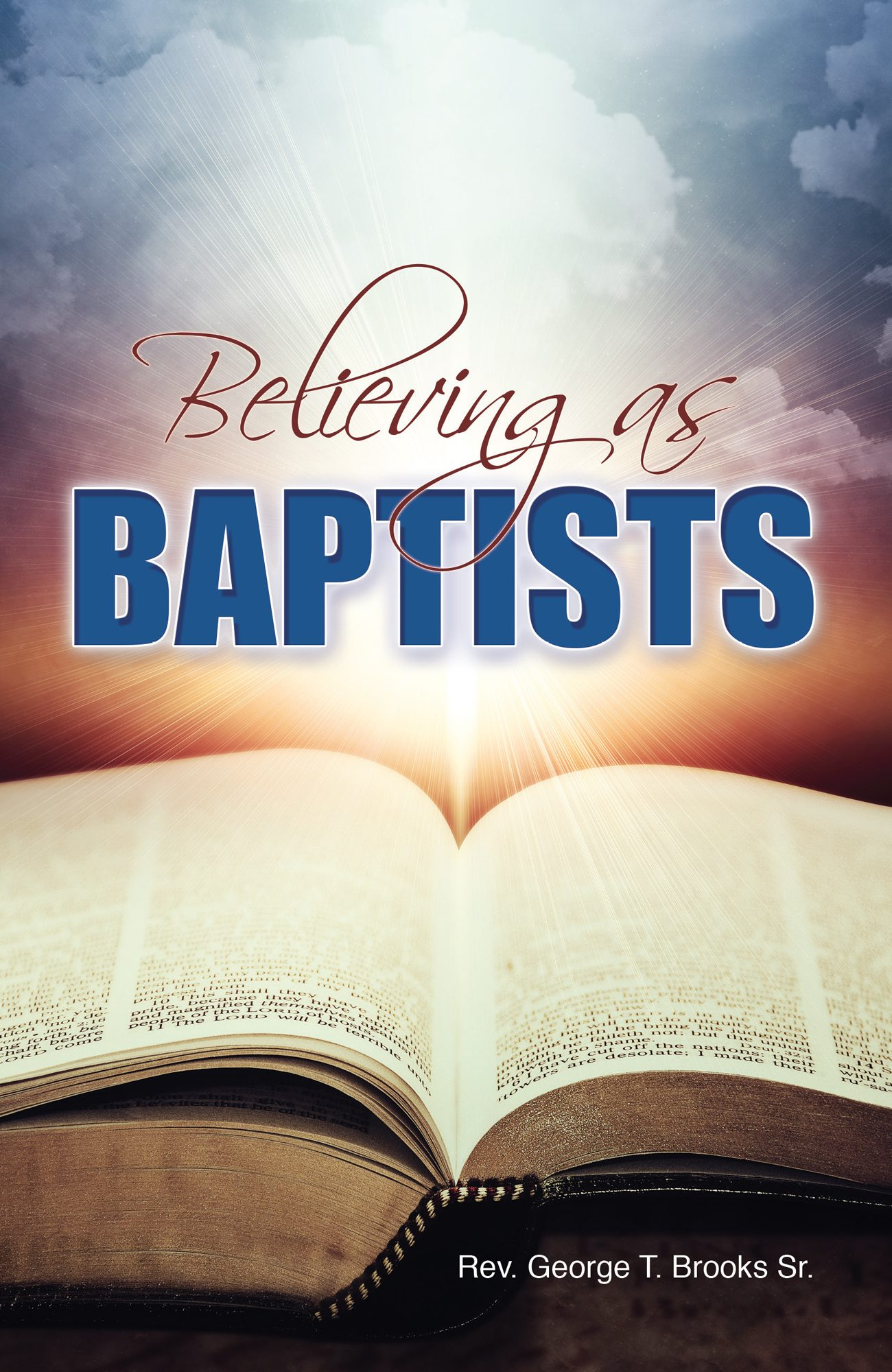 Believing as Baptists
