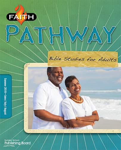 Faith Pathway Bible Studies for Adults for Ages 35 & Above (Summer  2019)-Digital Edition
