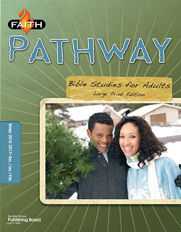 Faith Pathway Bible Studies for Adults (Large Print) (Winter 2016)–Digital Edition