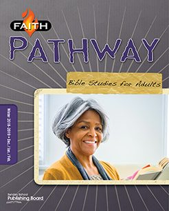 Faith Pathway Bible Studies for Adults for Ages 35 & Above (Winter 2018)-Digital Edition