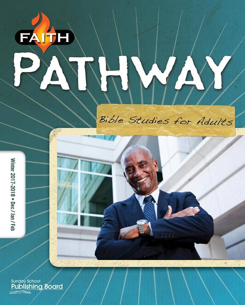 Faith Pathway Bible Studies for Adults for Ages 35 & Above (Winter 2017)-Digital Edition