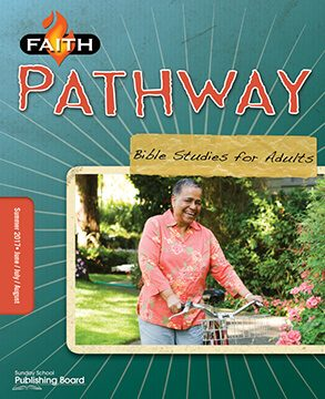 Faith Pathway Bible Studies for Adults (Summer 2017)–Digital Edition