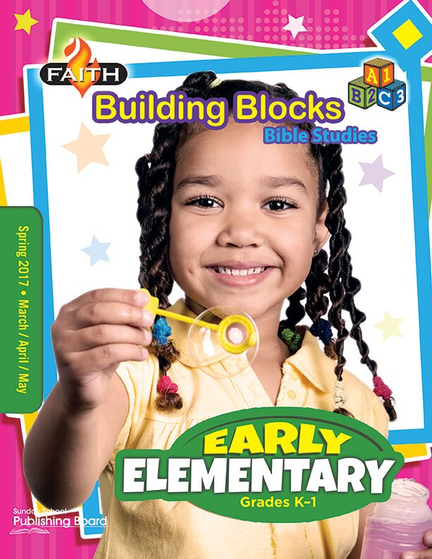 Faith Building Blocks Bible Studies for Early Elementary Students (Spring 2017)–Digital Edition