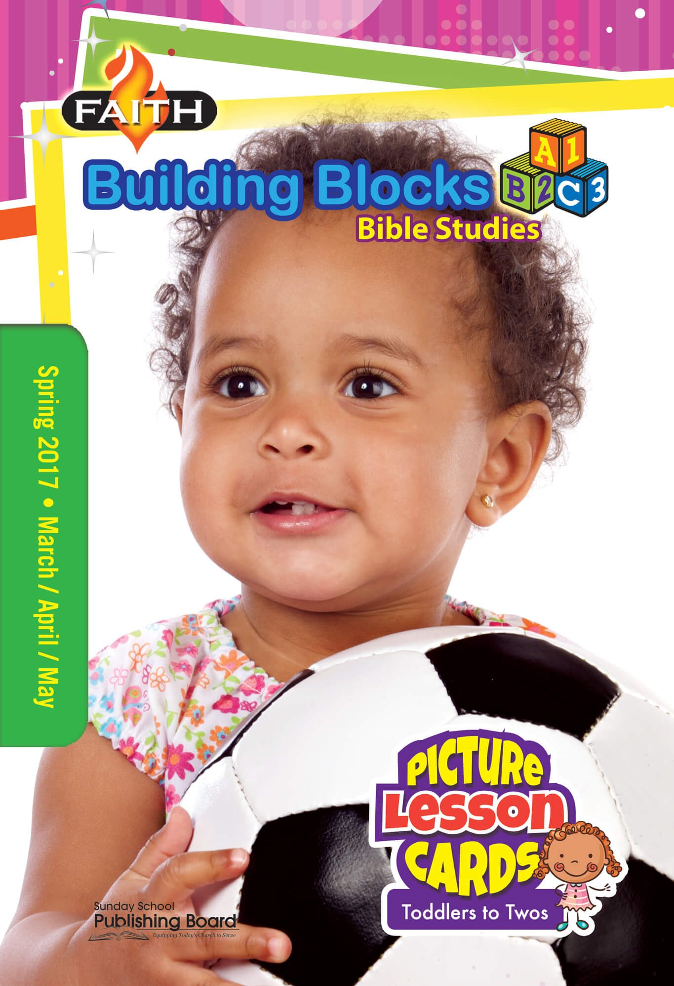 Faith Building Blocks Lesson Cards for Toddlers to Twos (Spring 2017)–Digital Edition